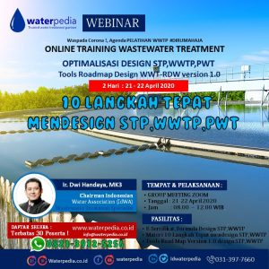 10 Langkah Mendesain IPAL 21-22 April 2020 Waterpedia Online Training