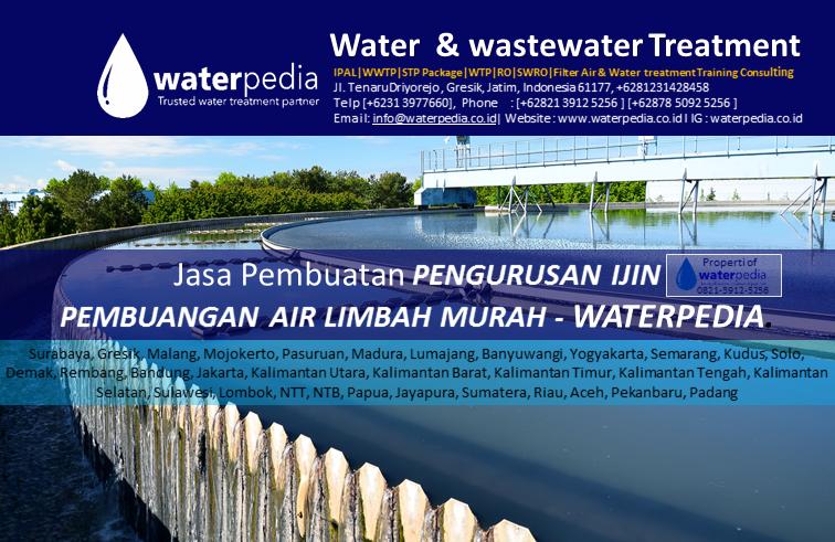 Jasa pembuatan PENGURUSAN IJIN PEMBUANGAN AIR LIMBAH Murah waterpedia