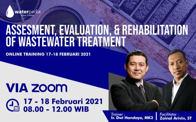 Assesment, Evaluation & Rehabilitation Wastewater Treatment: 17-18 Februari 2021 (ZOOM)