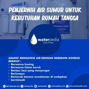 Penjernih Air sumur rumah tangga - waterpedia - 082139125256