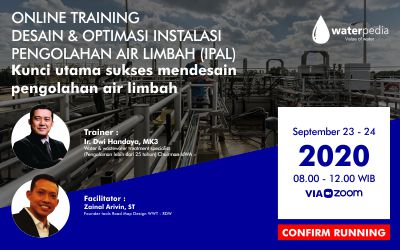 Desain & Optimasi Instalasi Pengolahan Air Limbah (IPAL) 23-24 September 2020