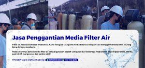 Jasa Ganti Media Filter